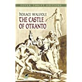 "The Castle of Otranto (Dover Thrift Editions)von ""Horace Walpole"""