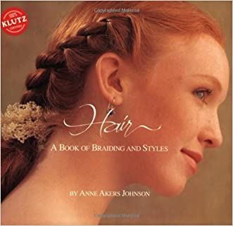 Hair: A Book of Braiding and Styles