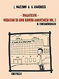 Malatesta - Indagini di uno sbirro anarchico (Vol.3): Il cinematografo (Black)