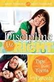 img - for Discipline Me Right by Mary Simmons, Bert Simmons(July 15, 2009) Paperback book / textbook / text book