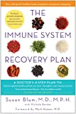 img - for The Immune System Recovery Plan: A Doctor's 4-Step Program to Treat Autoimmune Disease book / textbook / text book