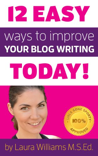 12 Easy Ways to Improve Your Blog Writing Today