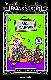 img - for FREAK STREET.LOS ALIENSON.PLANETA JUNIOR book / textbook / text book