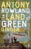 Antony Rowland The Land of Green Ginger (Salt Modern Poets)