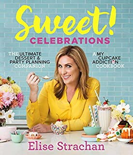 Book Cover: Sweet! Celebrations: A My Cupcake Addiction Cookbook