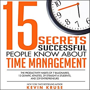 15 Secrets Successful People Know About Time Management Audiobook
