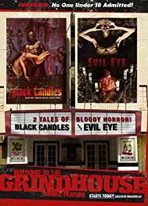 Black Candles / Evil Eye (Grindhouse Double Feature)