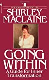 Going Within (0553283316) by Maclaine, Shirley