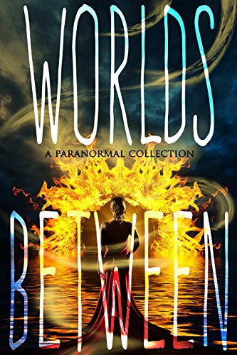 Free Kindle Book : Worlds Between