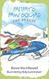 Pahpay's Paw Squad: The Rescue
