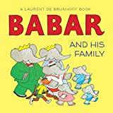 img - for Babar and His Family (Babar (Harry N. Abrams)) book / textbook / text book