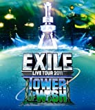 EXILE LIVE TOUR 2011 TOWER OF WISH ~願いの塔~(2枚組) [Blu-ray]