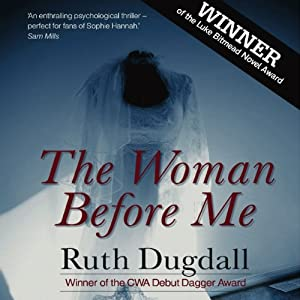 The Woman Before Me: A Thriller | [Ruth Dugdall]