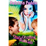 Star-Crossed Rascals: Adventures of Rascals, Polly and Gertie. ~ Patricia Puddle
