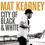 City of Black & White (Sba2)by Mat Kearney