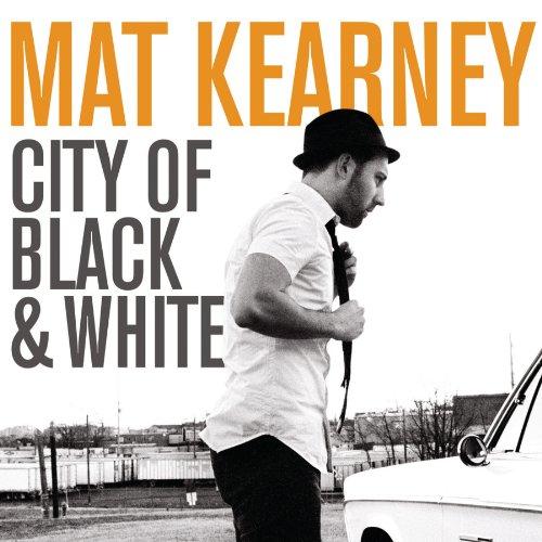 Mat Kearney - City Of Black & White - Zortam Music