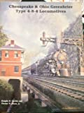 img - for Chesapeake & Ohio Greenbrier type 4-8-4 locomotives book / textbook / text book