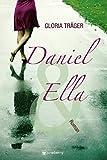 Daniel und Ella: Liebesroman (German Edition)