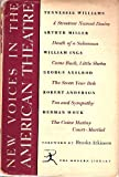 New Voices in the American Theatre (Modern Library, 258.3)