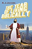 The Year of Living Biblically (0434017116) by A. J. Jacobs