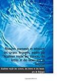 Mémoires couronnés et mémoires des savants étrangers, publiés par lAcadémie royale des sciences, de (French Edition)