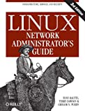 Linux Network Administrators Guide
