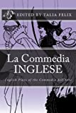 img - for La Commedia Inglese: English Plays of the Commedia dell'Arte book / textbook / text book
