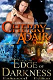 Edge of Darkness Enhanced (Edge Trilogy (T-FLAC/PSI))