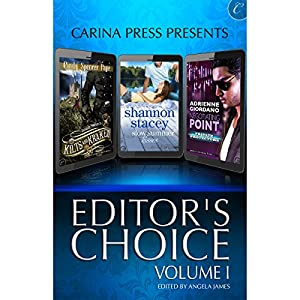 Carina Press Presents: Editor's Choice Volume I Audiobook
