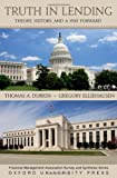 img - for Truth in Lending: Theory, History, and a Way Forward (Financial Management Association Survey and Synthesis) book / textbook / text book