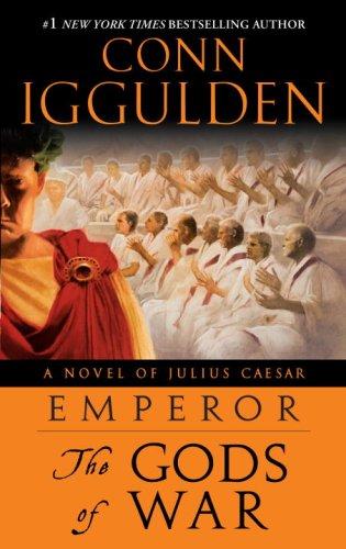 Emperor: The Gods of War: A Novel of Julius Caesar PDF
