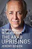 Arab Uprisings: The People Want the Fall of the Regime