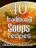 40 Traditional Soups Recipes