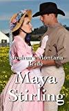 Joshuas Montana Bride (Sweet, clean Western Historical Romance)(Montana Ranchers and Brides series)