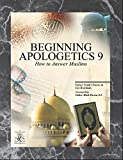 img - for Beginning Apologetics 9: How to Answer Muslims book / textbook / text book