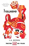 img - for Hawkeye Volume 3: L.A. Woman (Marvel Now) book / textbook / text book