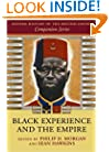 Black Experience and the Empire (Oxford History of the British Empire Companion)