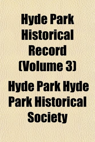 Hyde Park Historical Record (Volume 3)