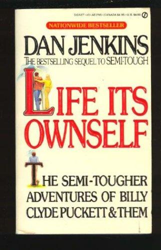 Life Its Ownself (Signet), DAN JENKINS