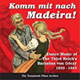 WW-II German/Nazi Era Music - Dance Music of Germany 1933-1945by Barnabas von Geczy and...