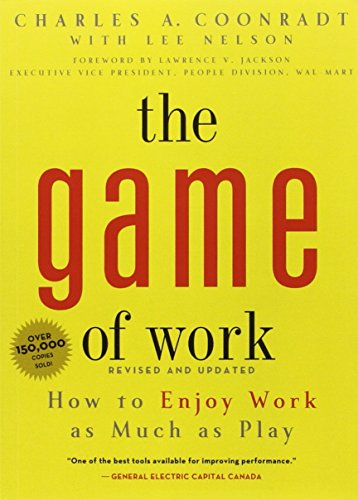 Game of Work: How to Enjoy Work as Much as Play