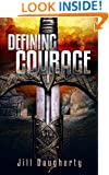 Defining Courage: Courage Series, Book 3