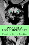 img - for Diary of a Rogue House Cat book / textbook / text book