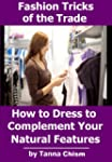 Fashion Tricks of the Trade: How to D...