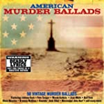 American Murder Ballads  2cd