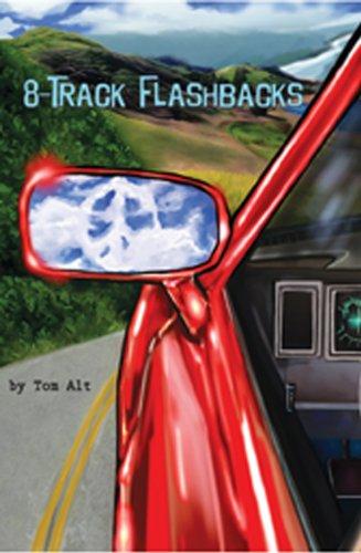 Book: 8-Track Flashbacks by Tom Alt