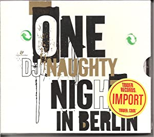 DJ Naughty Pres. One Naughty Night in Berlin