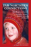 Far Northern Connections: Researching Your Sami (and Other) Ancestors in Northern Norway, Sweden, Finland, and Russia