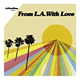 FROM LA WITH LOVE