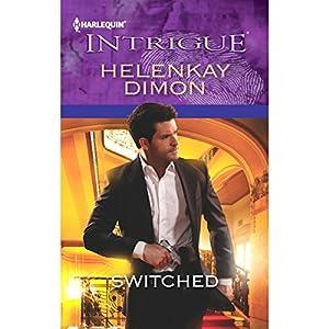 Switched | [HelenKay Dimon]